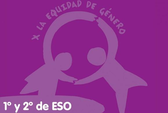 Equidad de género – 1º y 2º ESO