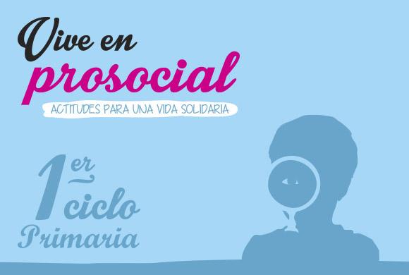 Prosocialidad – Primer Ciclo de Primaria