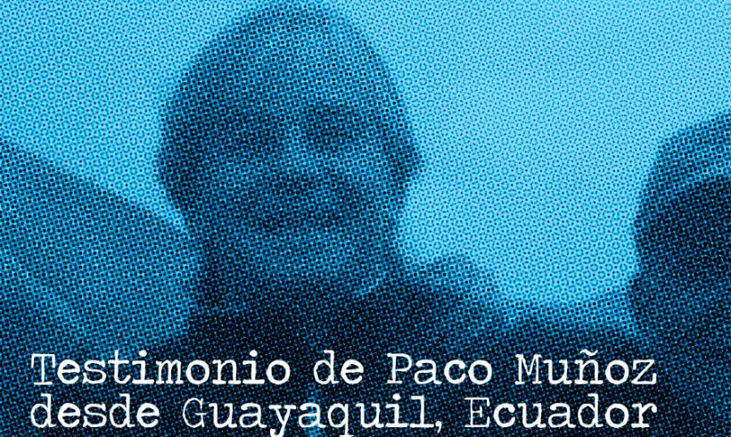 #Súmate Testimonio de Paco Muñoz en Guayaquil