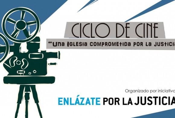 """Ciclo de cine """"Una Iglesia comprometida POR la justicia"""""""