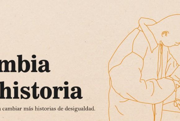 """Lanzamos la campaña """"Cambia la historia"""""""