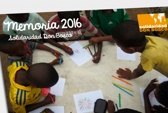 Memoria Anual 2016 de Solidaridad Don Bosco