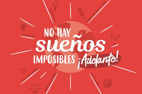 """Presentamos la Campaña Solidaria """"No hay sueños imposibles, ¡adelante!"""""""